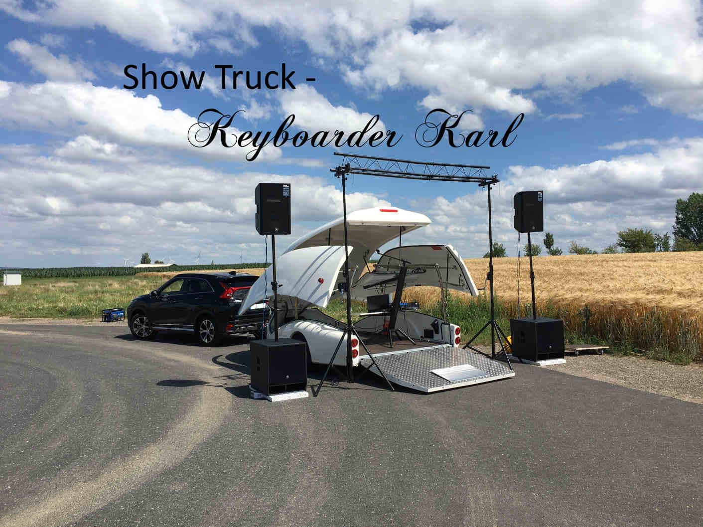 Show Truck Keyboarder Karl - Das Auto wird natürlich bei Events abgehangen und wo anders geparkt